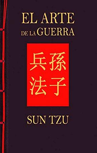 Sun Tzu - EL ARTE DE LA GUERRA (Spanish Edition)
