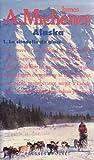 echange, troc James A. (James Albert) Michener - Alaska