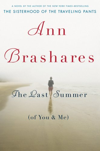 The Last Summer (of You and Me), ANN BRASHARES