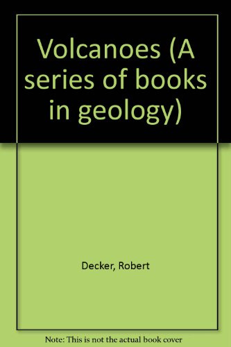 Volcanoes (A series of books in geology)