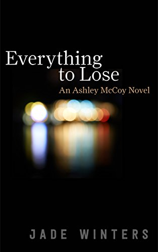 Everything To Lose by Jade Winters