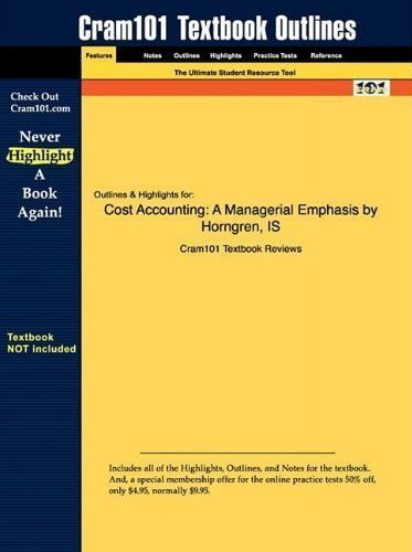 By Charles T. Horngren, Srikant M. Datar, George Foster: Cost Accounting: A Managerial Emphasis Twelfth (12th) Edition