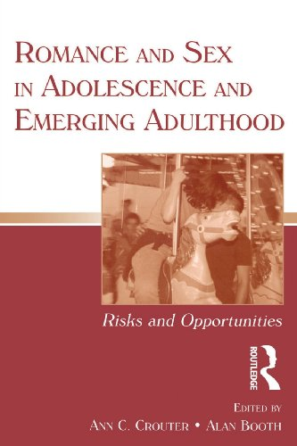 Romance and Sex in Adolescence and Emerging Adulthood:...