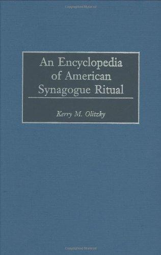 An Encyclopedia of American Synagogue Ritual