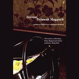 Seesaw | [Deborah Moggach]