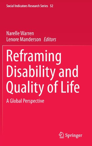 Reframing Disability And Quality Of Life: A Global Perspective (Social Indicators Research Series)