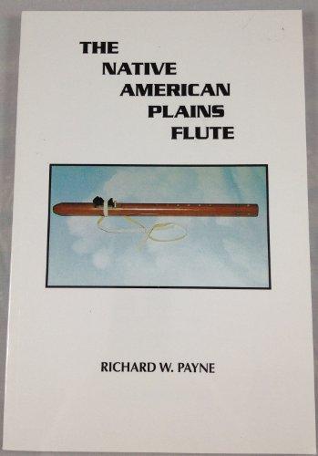 The Native American plains flute