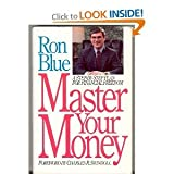 Master Your Money: A Step-By-Step Plan for Financial Freedom Revised and Updated for the Financial Realities of the 90s (0840731949) by Blue, Ron