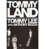 img - for [(Tommyland )] [Author: Tommy Lee] [Jun-2005] book / textbook / text book