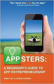 PDF Appsters: A Beginner's Guide to App Entrepreneurship ...