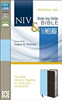 NIV and The Message Side-by-Side Bible, Personal Size: Two Bible Versions Together for Study and Comparison