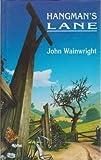 John Wainwright Hangman's Lane