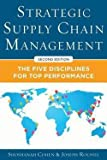img - for Strategic Supply Chain Management : The Five Core Disciplines for Top Performance (Hardcover)--by Shoshanah Cohen [2013 Edition] book / textbook / text book