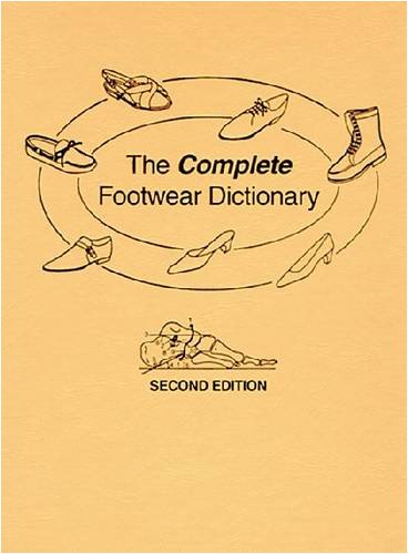 The Complete Footwear Dictionary