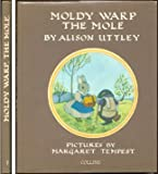 Moldy Warp the Mole (0001941070) by Uttley, Alison