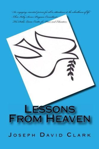Book: Lessons From Heaven by Joseph David Clark