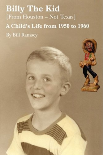 Billy the Kid (desde Texas Houston-no): la vida de un niño a partir la 1950 a 1960