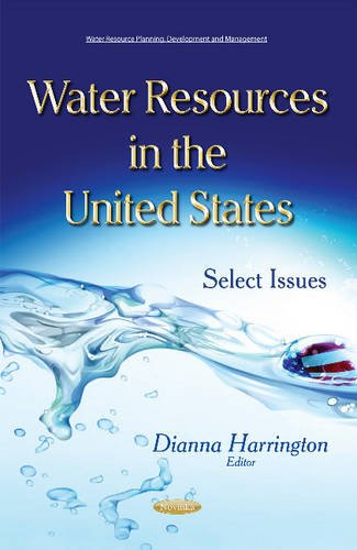 Water Resources in the United States: Select Issues (Water Resource Planning Develo)