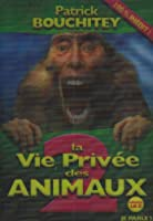 La Vie privée des animaux 2