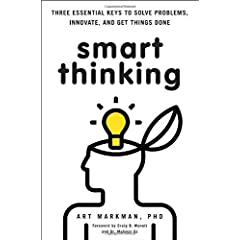 Learn more about the book, Smart Thinking: 3 Essential Keys to Solve Problems, Innovate, and Get Things Done