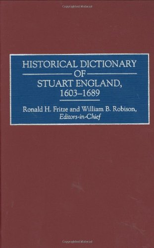Historical Dictionary of Stuart England, 1603-1689: