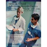 Medical School Admission Requirements, United States and Canada, 2005-2006