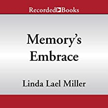 Memory's Embrace Audiobook by Linda Lael Miller Narrated by Pilar Witherspoon