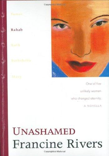Unashamed: Rahab (Lineage of Grace, #2)