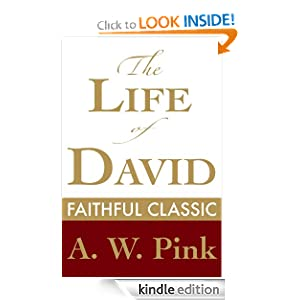 The Life of David (Arthur Pink Collection)