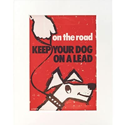 Keep Your Dog on a Lead (Mounted Print)