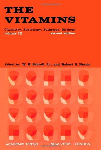 Vitamins: v. 3: Chemistry, Physiology, Pathology, Methods From Academic Press Inc