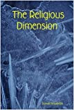 img - for The Religious Dimension book / textbook / text book