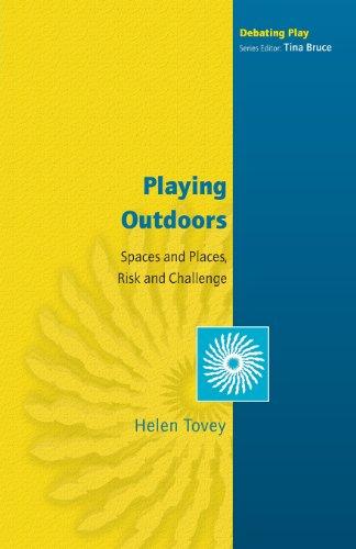 Spielen im Freien: Räume und Orte, Risiken und Herausforderung (diskutieren, spielen)