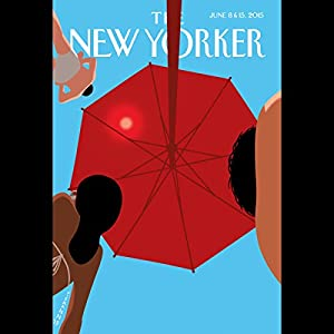 The New Yorker, June 8th & 15th 2015: Part 1 (Zadie Smith, Karen Russell, Anthony Lane) Periodical