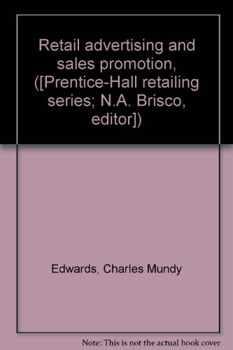 retail-advertising-and-sales-promotion-prentice-hall-retailing-series-na-brisco-editor