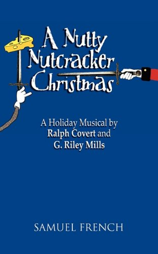Nutty Nutcracker Christmas, A