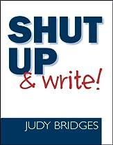 Shut Up & Write!