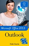 img - for Work Smarter Tips for Microsoft Office Outlook 2013 book / textbook / text book