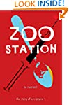 Zoo Station: The Story of Christiane...