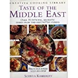 img - for Taste of the Middle East: Over 70 Enticing, Aromatic Dishes from This Fascinating Cuisine (Creative Cooking Library Series) by Kimberley, Soheila (1996) Hardcover book / textbook / text book
