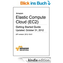 Amazon Elastic Compute Cloud (EC2) Getting Started Guide