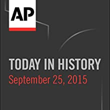 Today in History: September 25, 2016 Radio/TV Program by Camille Bohannon