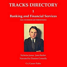 Tracks Directory 1: Financial Services: Law, Government & Administration Audiobook by Nicholas James, Janet Barber Narrated by Damien Connolly