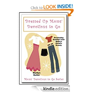 Dressed Up Moms' Devotions to Go