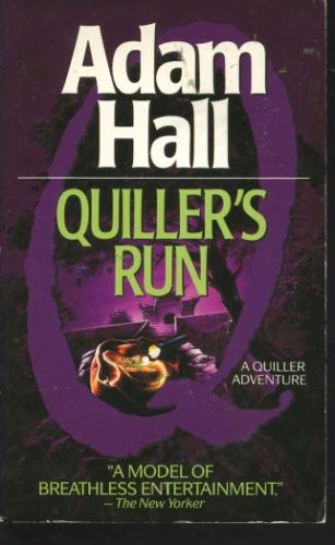 Quiller's Run, Adam Hall