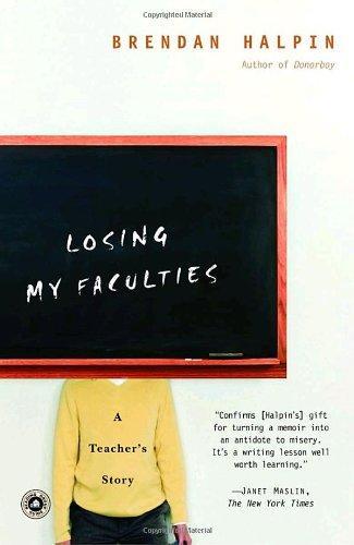 Losing My Faculties: A Teacher's Story