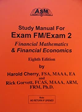 Study Manual for Exam FM/Exam 2, Eighth Edition