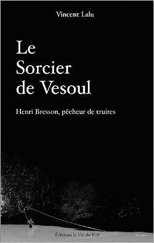 Le sorcier de vesoul vincent lalu livres for Jardin anglais vesoul