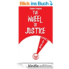 The Wheel of Justice (a short story) (English Edition)