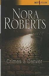 Crimes à Denver
